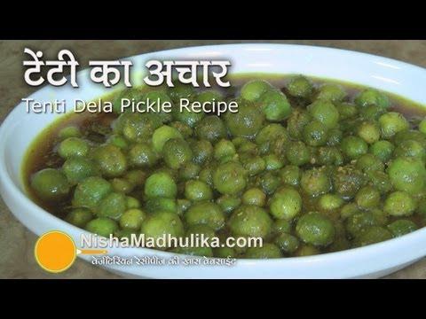 Tenti Dela Pickle Recipe | Tenti ka Achar