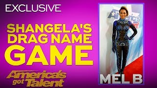 Mel B Receives A Spicy Drag Name From Shangela - America