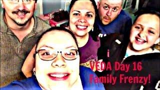 Veda Day 16 ~ Family Frenzy!