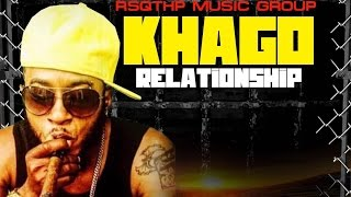Khago - Relationship [Freedom Street Riddim] September 2016