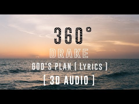 Drake -  God's Plan [360°Lyric Video HD] 3D Binaural Audio |