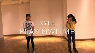 """ Playinwitme(feat.Kehlani) "" KYLE / Choreography by Takuya / Beginner"