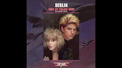 Berlin - Take My Breath Away (1986) HQ