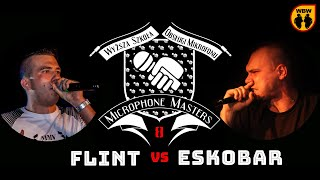 FLINT vs ESKOBAR @ Microphone Masters 8 @ freestyle battle