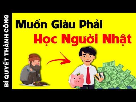 5 Bí Quyết Làm Giàu Giúp TIỀN ĐẺ RA TIỀN Của Người Nhật Mà Dân Việt Nam Biết Đến QUÁ MUỘN