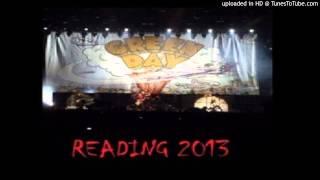 Green Day Sassafras Roots Live Reading Festival 2013