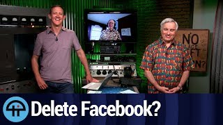 Should You Delete Facebook or is it a Waste of Time?