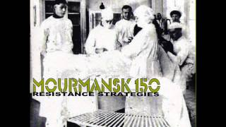 Mourmansk 150-Victim Of Hangman