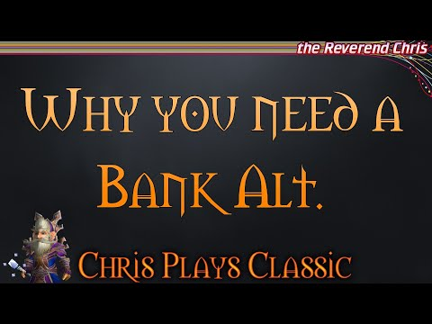 Why You Need A Classic Bank Alt - Vanilla Tutorial  Money Making Guide