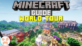 Minecraft Guide WORLD TOUR! | The Minecraft Guide Episode 96 (World Download)