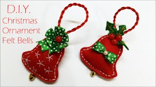 ❄☃❄ D.i.y. Chrismas Ornament - Felt Bells ❄☃❄