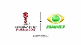[Chamada#1] Copa das Confederações 2017 | Band (17/06/2017)