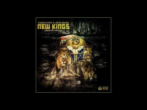 Tabius Tate & Nick Grant - New Kings [Prod. By Dreek]