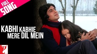 Kabhi Kabhie Mere Dil Mein - Male  | Full Song | Kabhi Kabhie | Amitabh Bachchan | Rakhee