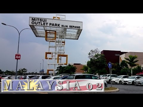 Mitsui Outlet Park KLIA Sepang - MOP - Outlet mall in Malaysia | Travel in Malaysia 2017