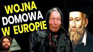 Wojna Domowa Europie. Zacznie Się od Francji Przepowiednie Nostradamusa i Baby Wangi na 2020 Film PL