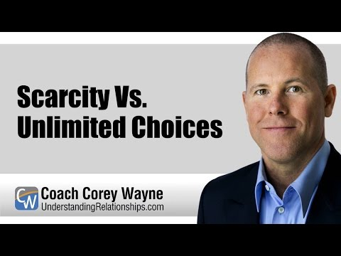 Scarcity Vs. Unlimited Choices