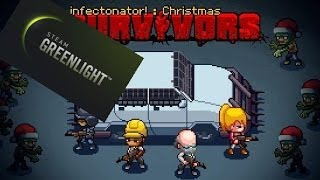 GreenLight Spotlight - Infectonator: Survivors