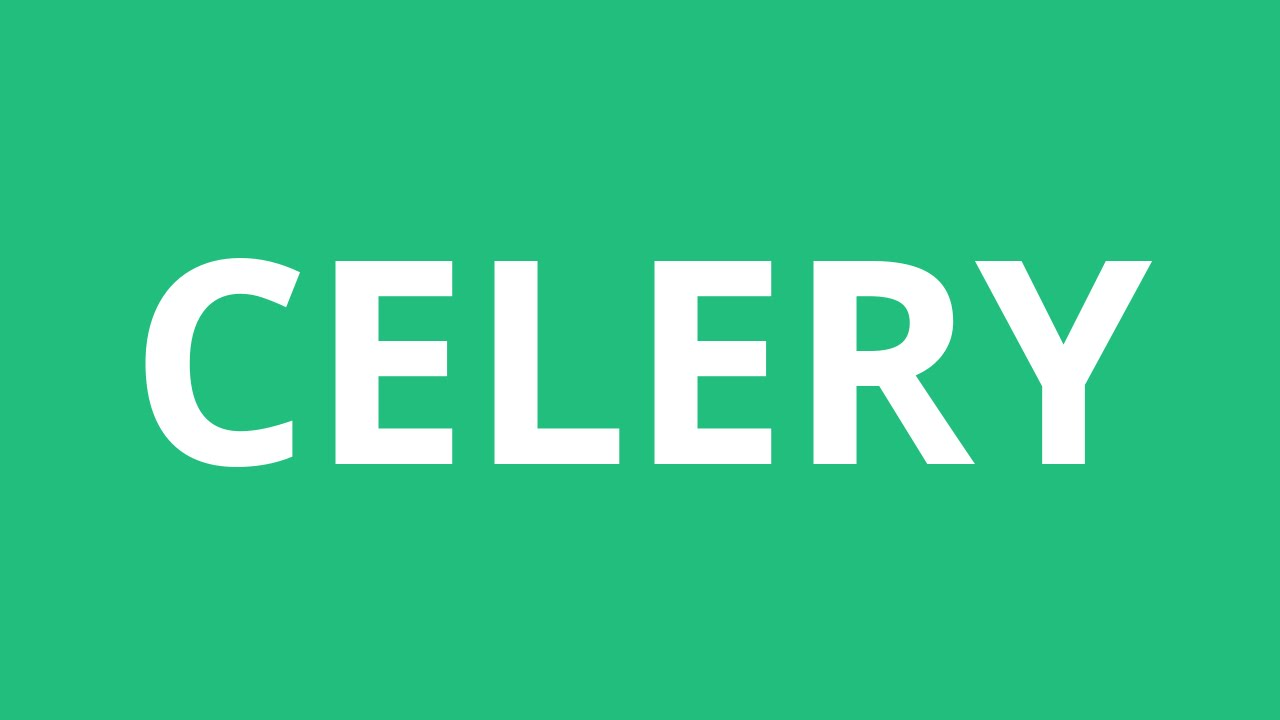 How To Pronounce Celery - Pronunciation Academy