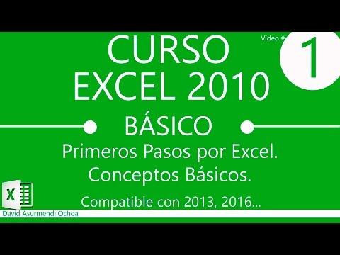 Curso de Excel 2010 Completo en Español: Introducción y Conceptos Básicos. Primeros Pasos.
