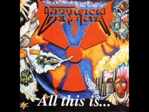 Incursion Dementa - All This Is... 1993 full album