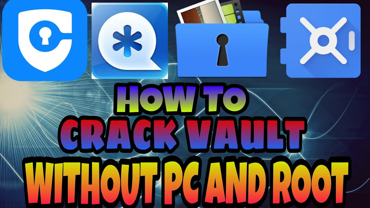 How to crack vault without root and pc and password  ⚠⚠ || By mera AK ||