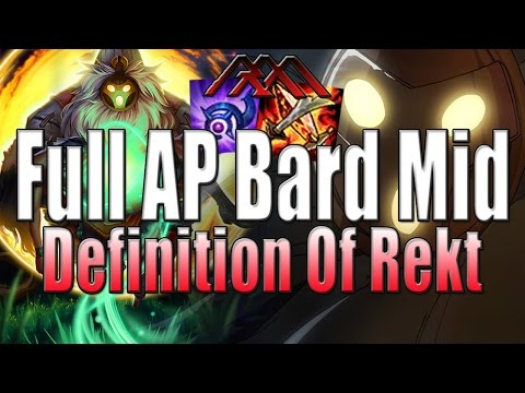 Full AP Bard Mid - Definition Of Rekt - League of Legends