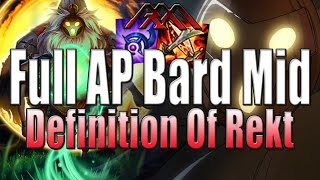 Full AP Bard Mid - Definition Of Rekt - League of Legends