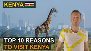 Kenya Travel   Top 10 Reasons to Book a Trip of a Life Time
