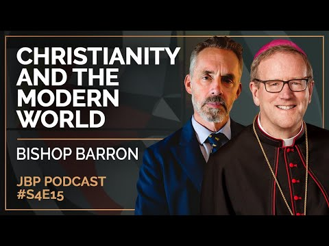 Christianity and the Modern World: Bishop Barron | Jordan B. Peterson Podcast