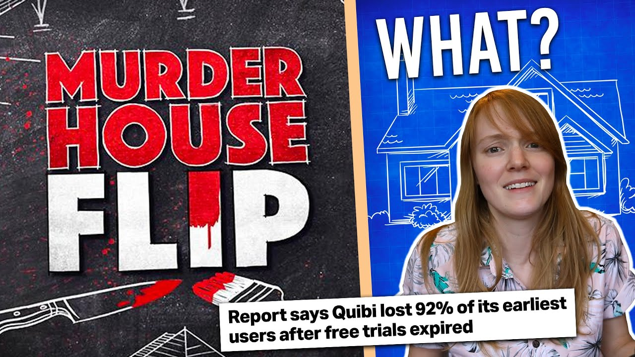 The Quibi disaster got WORSE | How is MURDER HOUSE FLIP Real?