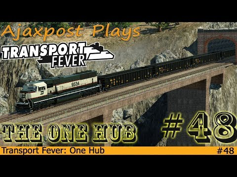 Transport Fever: The One Hub 48 - Freight Up The Mesa