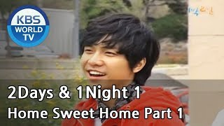 2 Days and 1 Night Season 1 | 1박 2일 시즌 1 - Home Sweet Home, part 1
