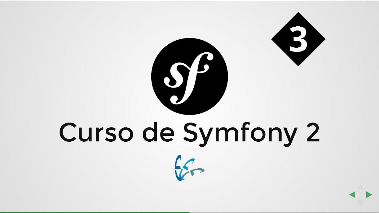 03. Curso de Symfony 2 - Creando el primer Bundle.