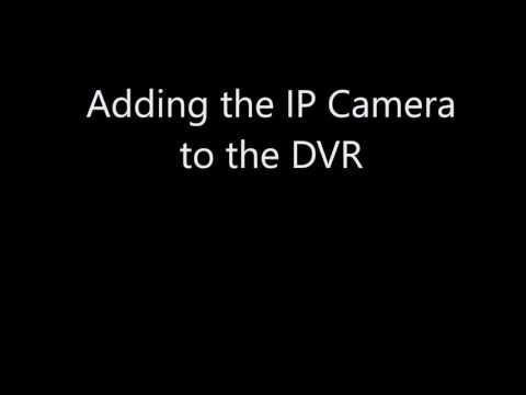CAMX CCTV: Adding IP Cameras To A CAMX DVR