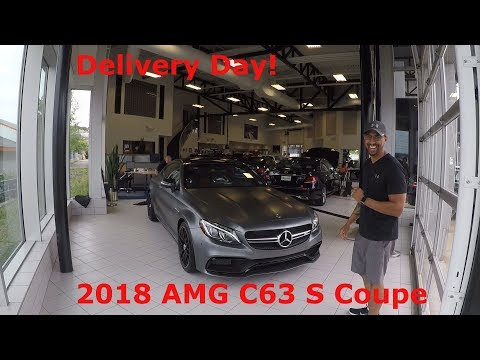 Delivery Of My 2018 Mercedes AMG C63s Coupe !!