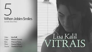 When Jobim Smiles - Lisa Kalil
