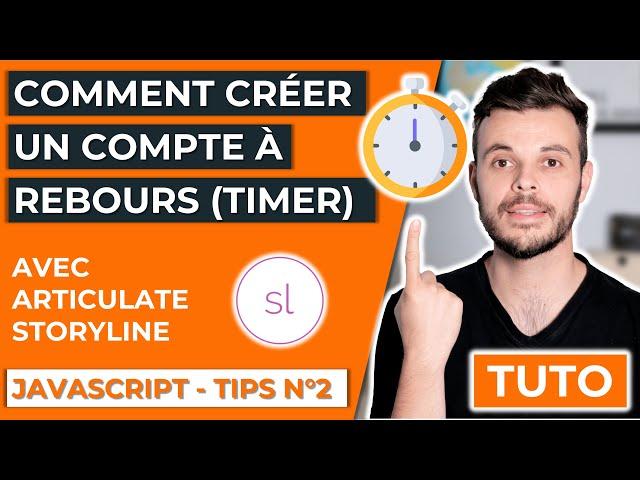Comment créer un compte à rebours / timer personnalisé avec Storyline et du JavaScript.