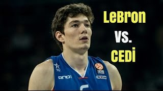 CEDI OSMAN VS LEBRON JAMES!!!