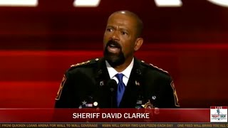 Sheriff David Clarke Speech at Republican National Convention