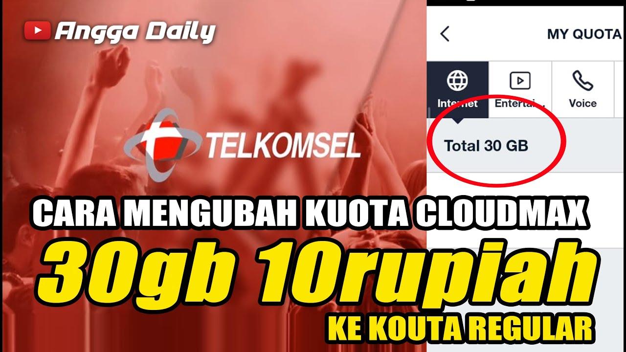 Cara Mengubah Kuota Cloudmax 30gb 10 Rupiah Ke Kouta Regular Yg Belum Paham Liat Video Sebelumnya Youtube