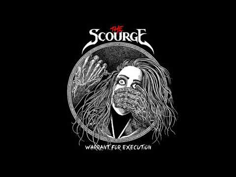 The Scourge - Warrant for Execution (Full Album, 2019)
