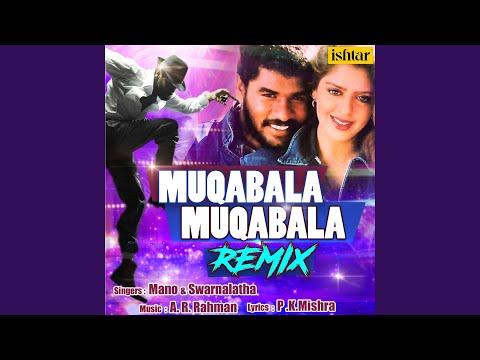 Muqabala Muqabala (Remix Version)