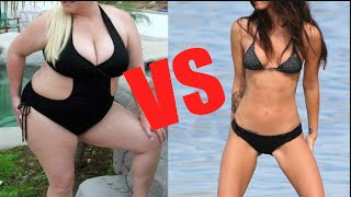Curvy girl vs skinny