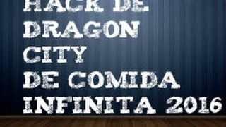 Hack de comida infinita en dragon city 2016