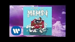 K Clique - Mimpi (feat. Alif) [Official Lyric Video]