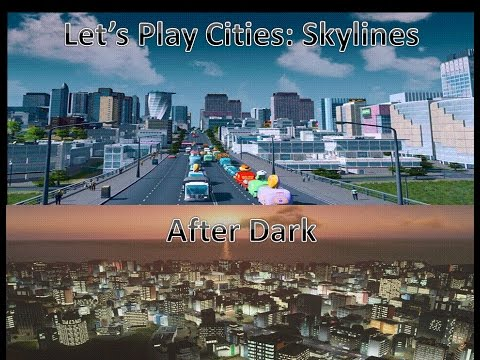 Cities Skylines After Dark 14 - And the Trains Come Marching in