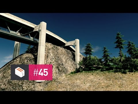 Let's Design Cities Skylines — EP 45 — The Mighty Bridge