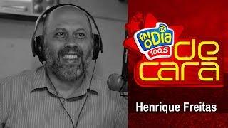 Henrique Freitas De Cara na FM O Dia