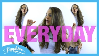Everyday - Ariana Grande Ft Future | Cover by Sapphire